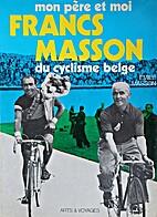 Francs Masson du cyclisme belge by Emile…
