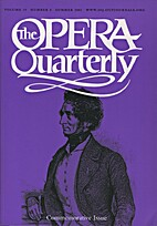 The Opera Quarterly - Vol. 19 Nr 3 by E.…
