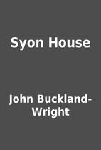 Syon House by John Buckland-Wright