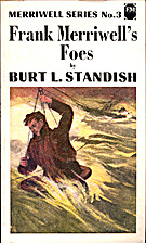 Frank Merriwell's Foes; or, An Uphill Fight…