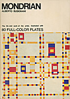 Mondrian: the life and work of the artist…