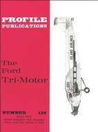 The Ford Tri-Motor (Profile publications) by…