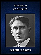Delphi Collected Works of Zane Grey US…