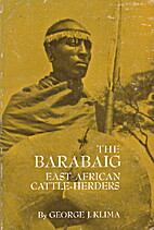 The Barabaig: East African Cattle-Herders by…