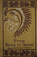 From Sioux to Susan by Agnes McClelland…