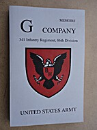 Memoirs G Company, 341st Infantry Regiment,…