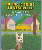 No One Is Going to Nashville by Mavis Jukes