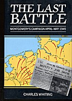 Last Battle, Montgomery's Campaign April-May…