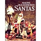 Making old-fashioned Santas by Candie…