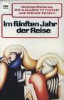 Magazine of Fantasy and Science Fiction 66. Im fünften Jahr der Reise. Eine Auswahl der besten Erzählungen. - Ronald M. Hahn (Hrsg. )