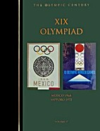 The XIX Olympiad: Mexico City 1968 Sapporo…
