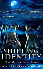 Shifting Identity; A Paranormal Love Story…