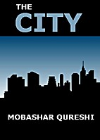 The City by Mobashar Qureshi