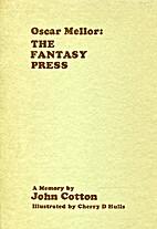 Oscar Mellor, The Fantasy Press : a memory…