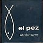El pez by García- Salve