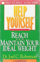 Help Yourself Reach and Maintain Your Ideal…