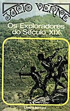 Os exploradores do Século XIX. Volume II by…