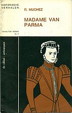 Madame Van Parma - Historische Verhalen…
