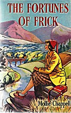 The fortunes of Frick by Mollie Chappell
