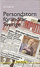 Persondatorn förändrar Sverige by…