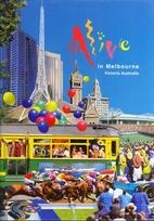 Alive in Melbourne, Victoria Australia by…