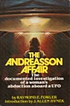 The Andreasson Affair: The Documented…