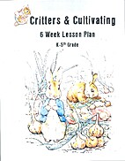 Critters & Cultivating - 2 by BCOE