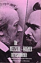 The Nietzsche-Wagner Correspondence by…