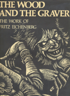 The Wood and the Graver: The Work of Fritz…