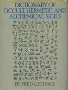 Dictionary of Occult, Hermetic and…