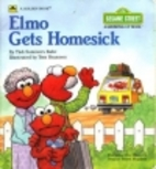 Elmo Gets Homesick by Tish Sommers Rabe
