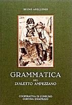 Grammatica del dialetto ampezzano:…