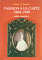 Fashion a LA Carte, 1860-1900: A Study of…
