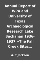 Annual Report of WPA and University of Texas…