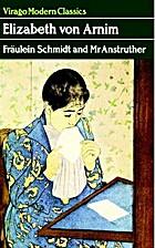 Fräulein Schmidt and Mr. Anstruther by…