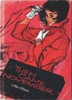 Then came November, (A Teen novel) by Nan…