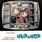 Hup a Hop by Jiri Kafka