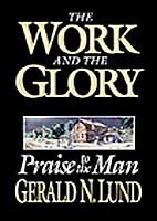 Praise to the Man by Gerald N. Lund