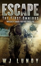 Escape: The First Omnibus WTF I-III (Whiskey…