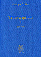 Transcriptions Volume 1 by Georges Cziffra…