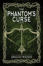 The Phantom's Curse by Shelley Wilson