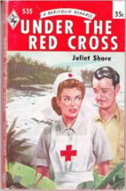 Under the Red Cross by Juliet Shore
