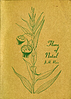 The flora of Natal by James Henderson Ross