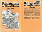 Bilingualism and Bilingual Education by Evan…