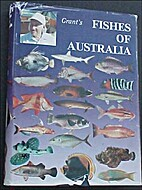Fishes of Australia by E. M. Grant