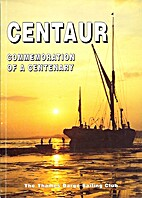 Centaur: Commemoration of a Centenary by…