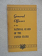 General Officers of the National Guard of…