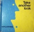 Take Another Look by Edward Carini