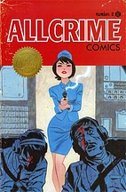 All Crime Comics number 2 by The Art of…