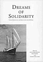 Dreams Of Solidarity - Finnish Experiences…